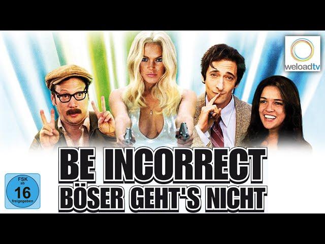 Be Incorrect - Böser geht's nicht [HD] - mit Lindsay Lohan und Adrien Brody (Comedy Filme deutsch)