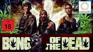 Bong of the Dead [HD]