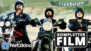 Freebird - Was für ein Trip!