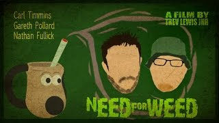 Need For Weed - Stoner Comedy - Full Movie - Directors Cut (EN)