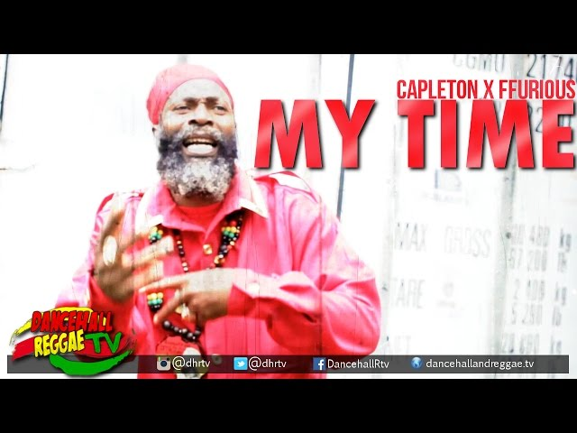 Capleton - My Time (ft Ffurious) [Official Music Video]