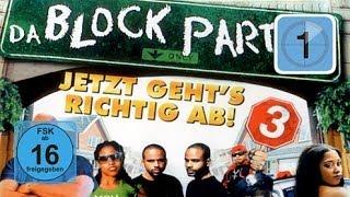 Da Block Party 3 - Jetzt geht s richtig ab!