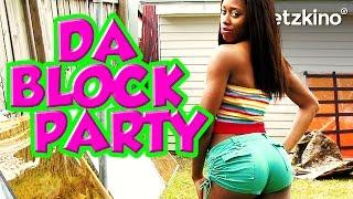 Da Block Party *HD*
