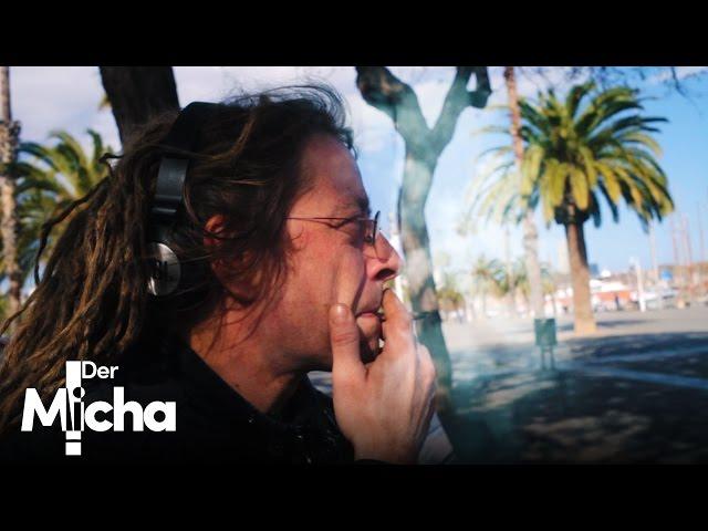 DerMicha - Folge 7 - Barcelona pt.1   Schreiben & Smoken
